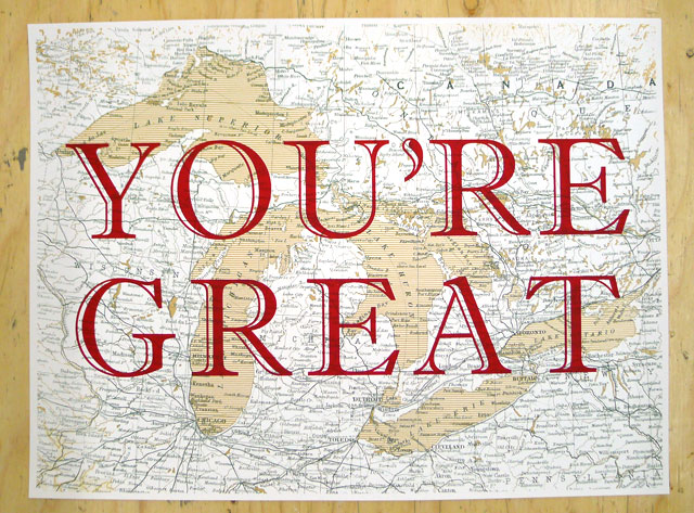 Freshly Printed: You're Great Posters