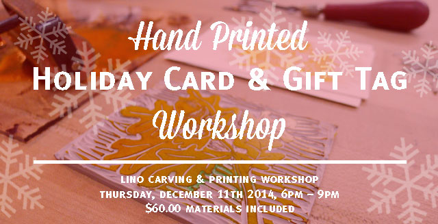 New Lino Carving Workshop – Holiday Edition!