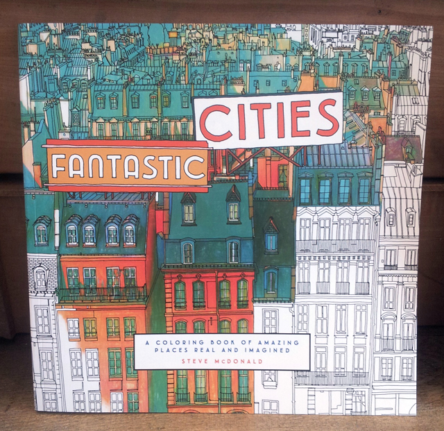 20151115 131137 Resized Fantastic Cities Another Adult Colouring Book