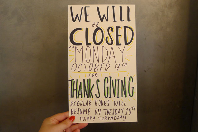 Closed Thanks Giving Monday
